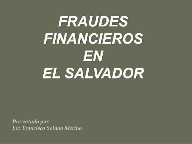 Presentado por: Lic. Francisco Solano Merino