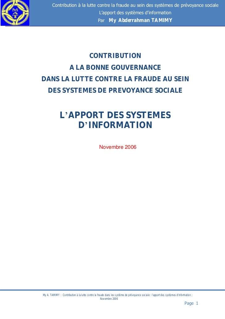 Contribution à la lutte contre la fraude au sein des systèmes de prévoyance sociale                                       ...