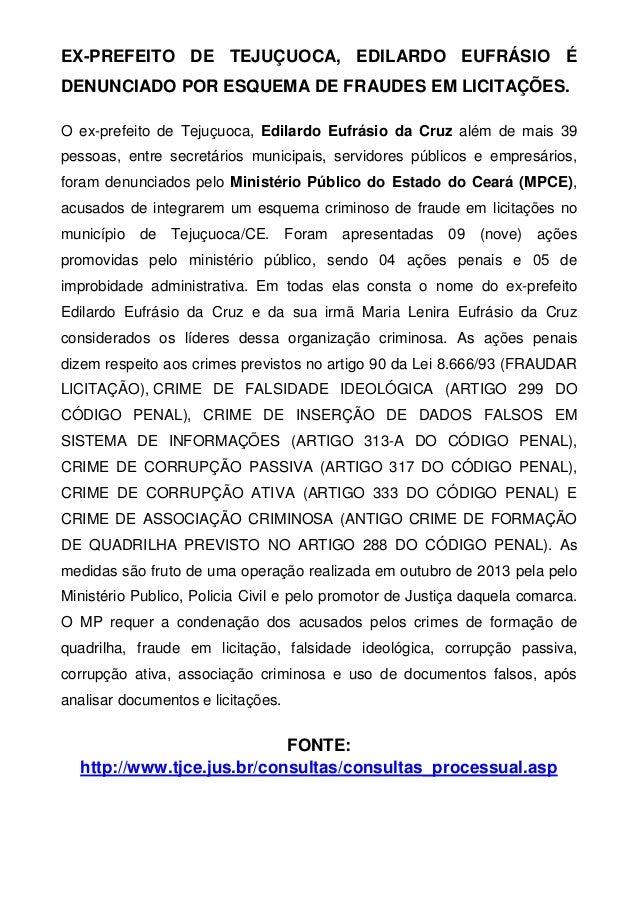 EX-PREFEITO DE TEJUÇUOCA, EDILARDO EUFRÁSIO É DENUNCIADO POR ESQUEMA DE FRAUDES EM LICITAÇÕES.  O ex-prefeito de Tejuçuoca...