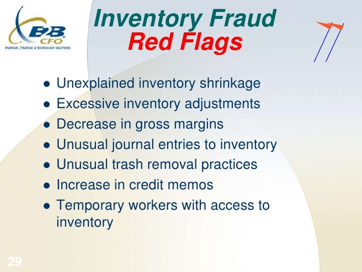 inventory fraud An analysis of fraud: causes, prevention, and notable cases keywords wsbe, accounting and finance, business administration: accounting and finance.