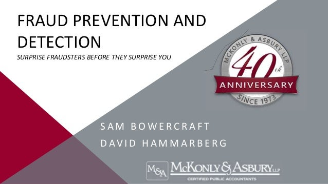 FRAUD PREVENTION AND DETECTION SURPRISE FRAUDSTERS BEFORE THEY SURPRISE YOU  SAM BOWERCRAFT DAV I D H A M M A R B E R G