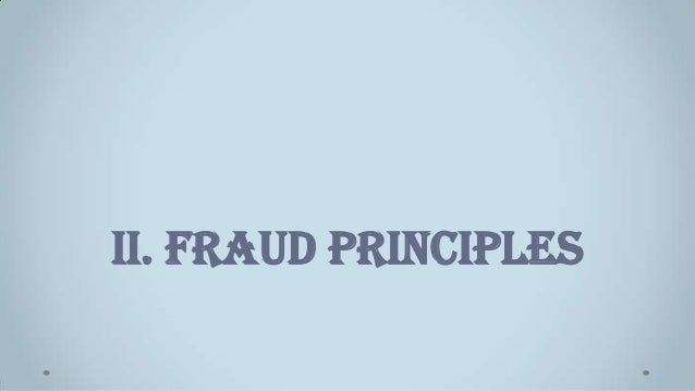 II. Fraud Principles