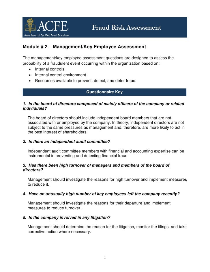 Module # 2 – Management/Key Employee AssessmentThe management/key employee assessment questions are designed to assess the...