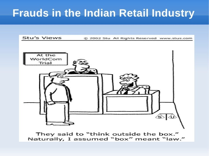 Frauds in the Indian Retail Industry
