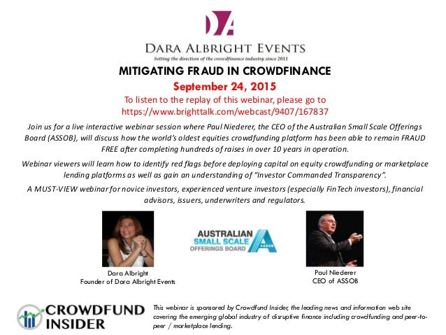 MITIGATING FRAUD IN CROWDFINANCE September 24, 2015 To listen to the replay of this webinar, please go to https://www.brig...