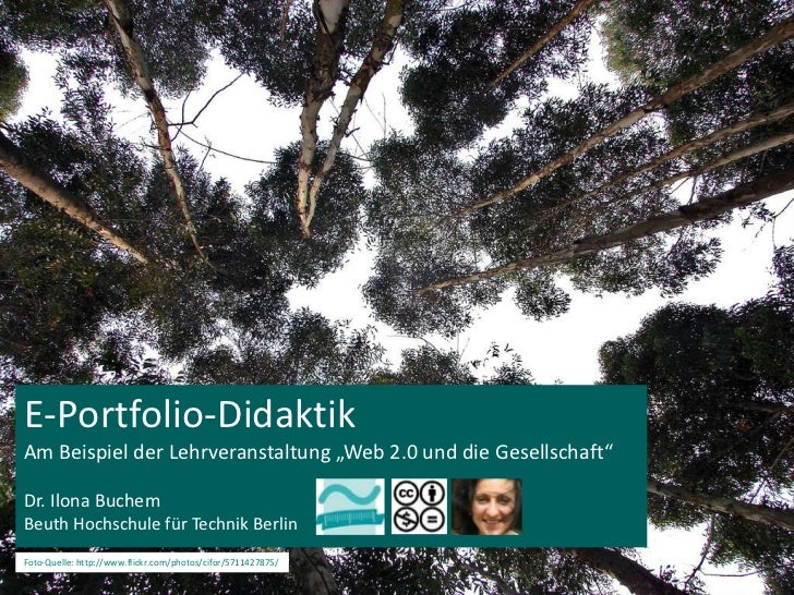"""E-Portfolio-Didaktik<br />Am Beispiel der Lehrveranstaltung """"Web 2.0 und die Gesellschaft"""" <br />Dr. Ilona Buchem<br />Beu..."""