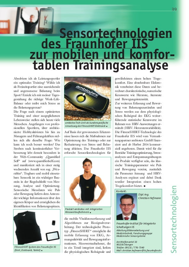 39  Sensortechnologien  des Fraunhofer IIS  zur mobilen und komfor-tablen  Absolviere ich als Leistungssportler  ein optim...