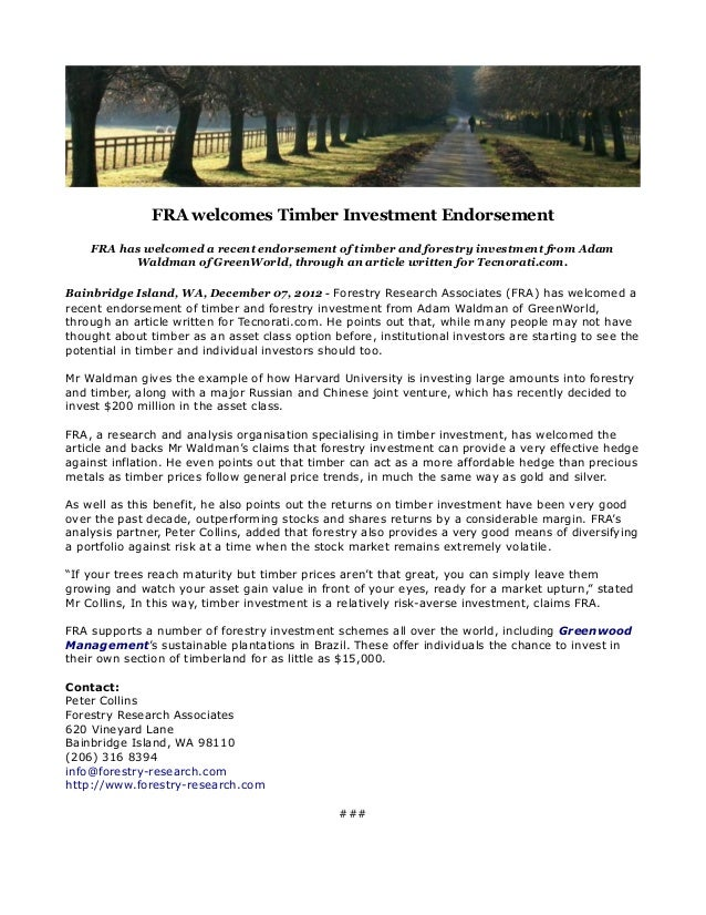 FRA welcomes Timber Investment Endorsement    FRA has welcomed a recent endorsement of timber and forestry investment from...