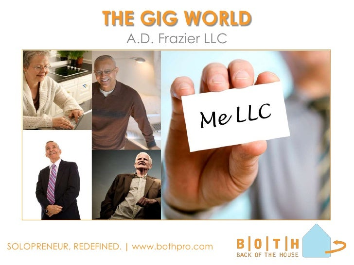 THE GIG WORLD<br />A.D. Frazier LLC<br />