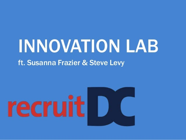 INNOVATION LAB ft. Susanna Frazier & Steve Levy