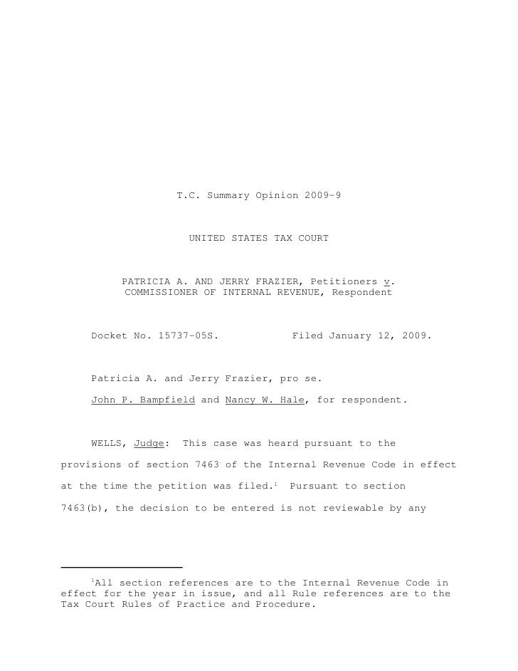 T.C. Summary Opinion 2009-9                       UNITED STATES TAX COURT          PATRICIA A. AND JERRY FRAZIER, Petition...