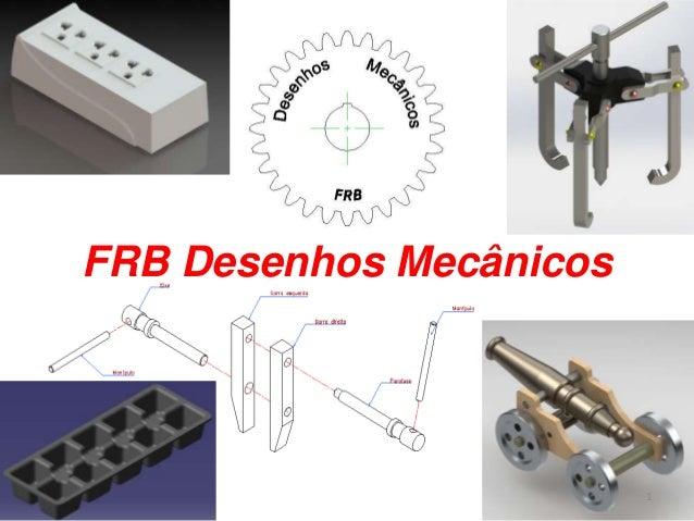FRB Desenhos Mecânicos  1
