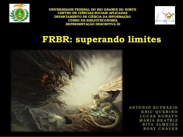 UNIVERSIDADE FEDERAL DO RIO GRANDE DO NORTE CENTRO DE CIÊNCIAS SOCIAIS APLICADAS DEPARTAMENTO DE CIÊNCIA DA INFORMAÇÃO CUR...