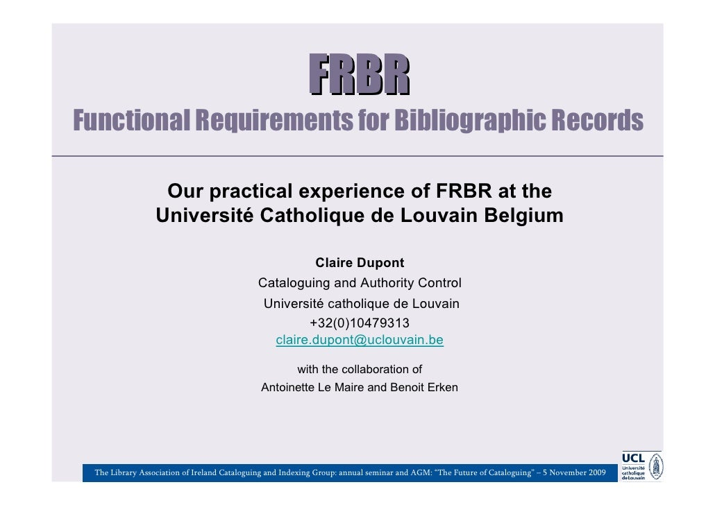 FRBRFunctional Requirements for Bibliographic Records                  Our practical experience of FRBR at the            ...