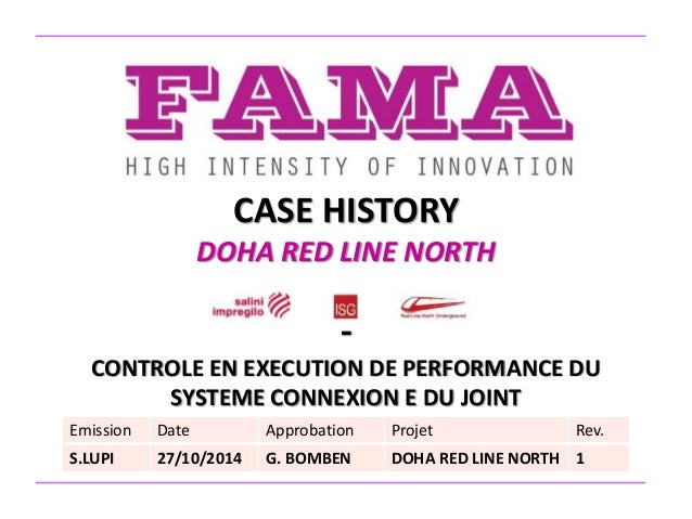 CASE HISTORY DOHA RED LINE NORTH - CONTROLE EN EXECUTION DE PERFORMANCE DU SYSTEME CONNEXION E DU JOINT Emission Date Appr...