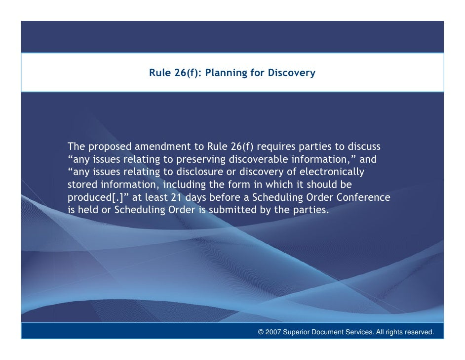 Discovery Of Information About Proposed >> Federal Rules Of Civil Procedure And Evidence Lifecycle Management