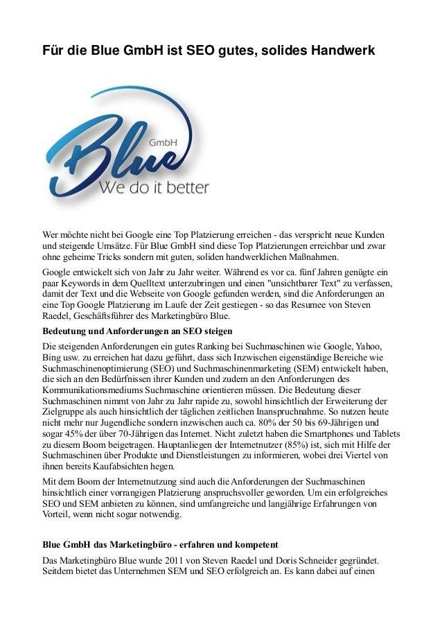 Für die Blue GmbH ist SEO gutes, solides Handwerk Wer möchte nicht bei Google eine Top Platzierung erreichen - das verspri...