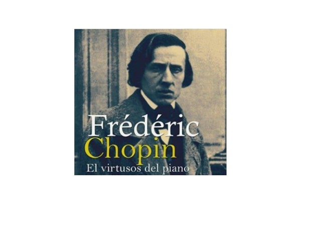 Frédéric Chopin [Spanish Edition]: El virtuoso del piano [Virtuoso Pianist]