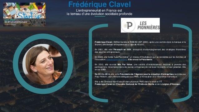 #PortraitDeStartuper 1 Frédérique Clavel L'entrepreneuriat en France est le terreau d'une évolution sociétale profonde Fré...