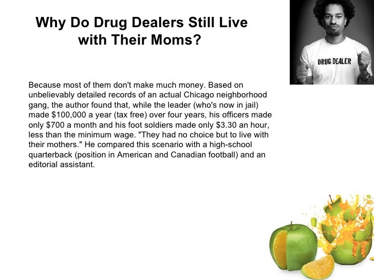 Freakonomics chapter 3 why do drug dealers still live with their moms