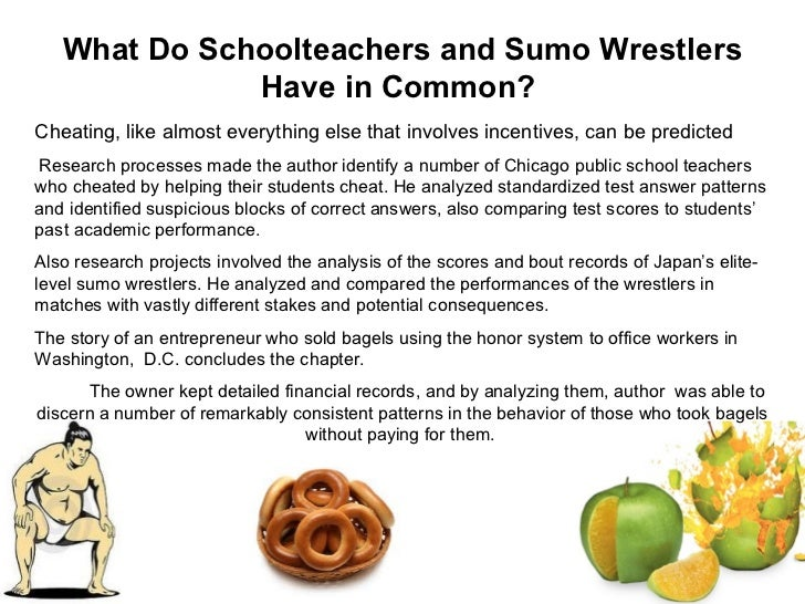 what do schoolteachers and sumo wrestlers have in common Lucy dineen ms remmey freakonomics assignment august 2015 argument:  what do schoolteachers and sumo wrestlers have in common.