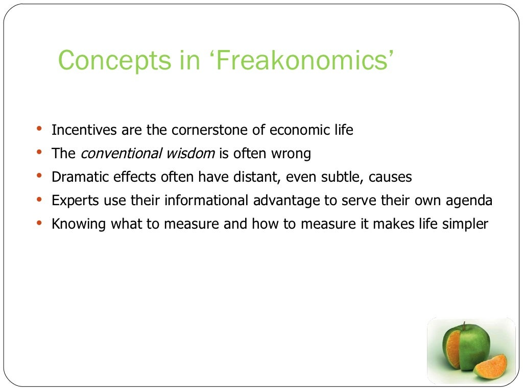 """freakonomics book thesis The article """"the impact of legalized abortion on crime"""" by donohue and levitt supports the thesis presented in chapter four of freakonomics,  book attribute."""