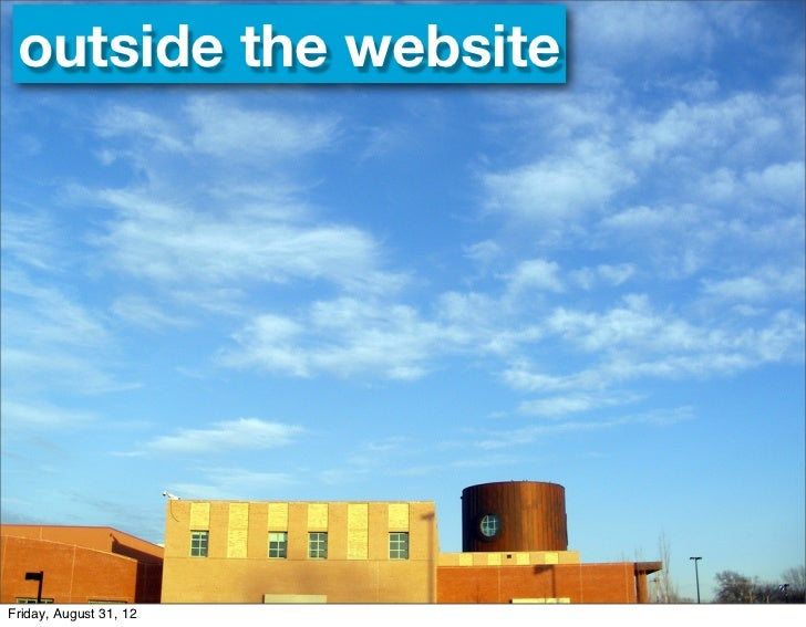 outside the websiteFriday, August 31, 12