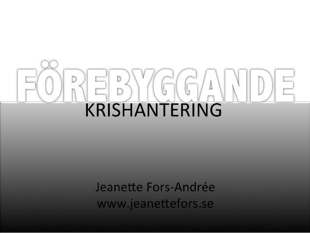 Tips för förebyggande krishantering  @jeanettefors | www.jeanettefors.se