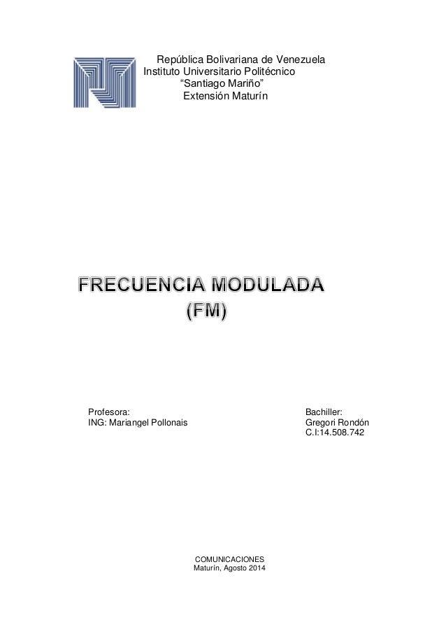 """República Bolivariana de Venezuela Instituto Universitario Politécnico """"Santiago Mariño"""" Extensión Maturín COMUNICACIONES ..."""