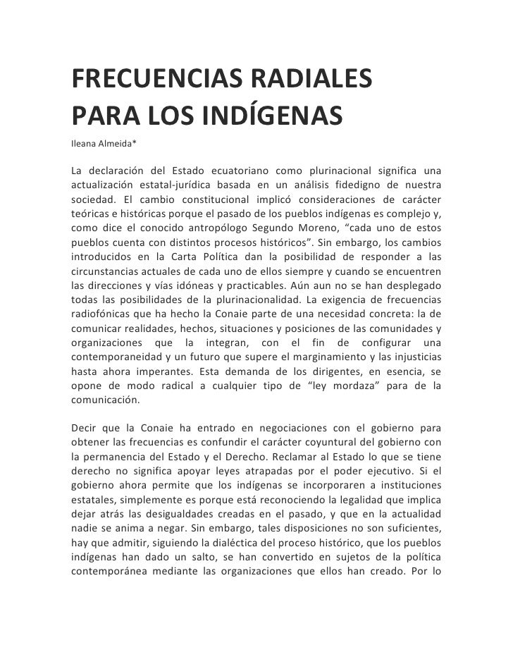 FRECUENCIAS RADIALESPARA LOS INDÍGENASIleana Almeida*La declaración del Estado ecuatoriano como plurinacional significa un...