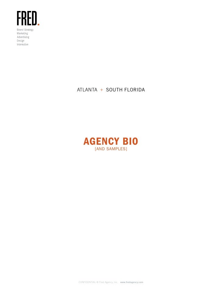 ATLANTA + SOUTH FLORIDA        AGENCY BIO             [AND SAMPLES]     CONFIDENTIAL © Fred Agency, Inc. www.fredagency.com