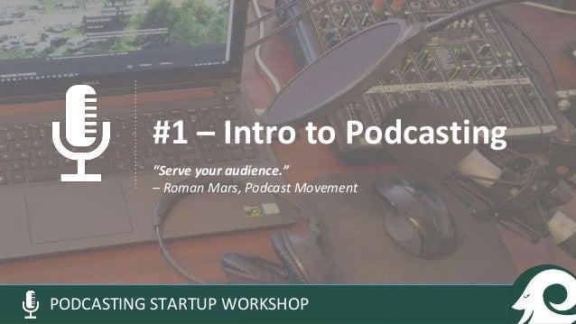 Podcasting Startup Workshop Slide 3