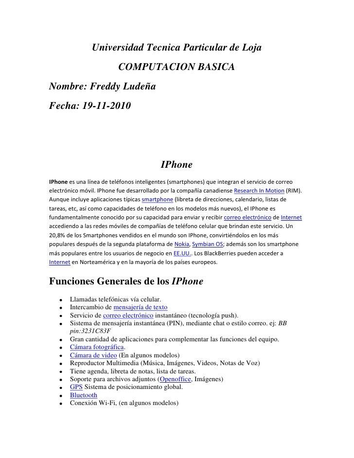 Universidad Tecnica Particular de Loja<br />COMPUTACION BASICA<br />Nombre: Freddy Ludeña<br />Fecha: 19-11-2010<br />IPho...