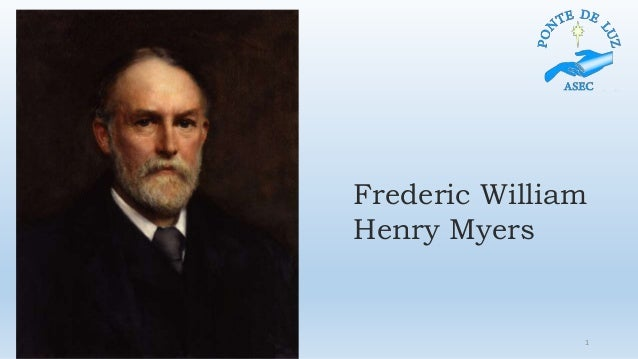 Frederic William Henry Myers 1