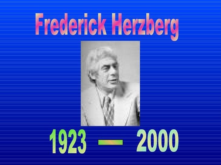 Frederick Herzberg 1923 2000 -