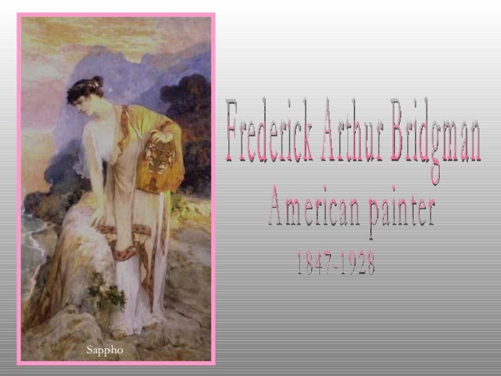 Frederick Arthur Bridgman American painter 1847-1928 Sappho