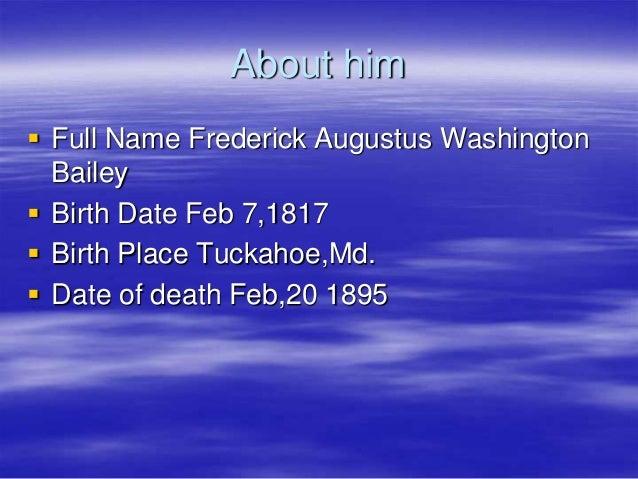 Full Name: Frederick Douglass