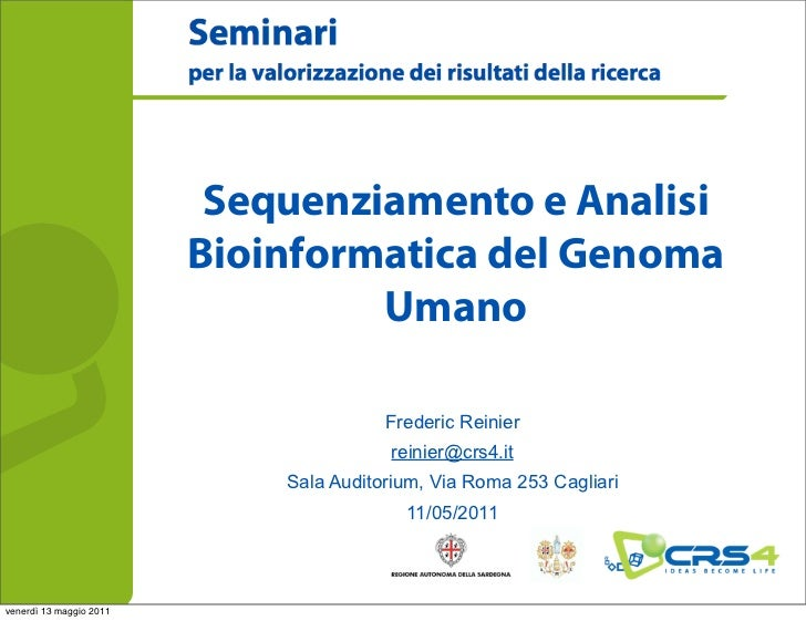 Sequenziamento e Analisi                         Bioinformatica del Genoma                                  Umano         ...
