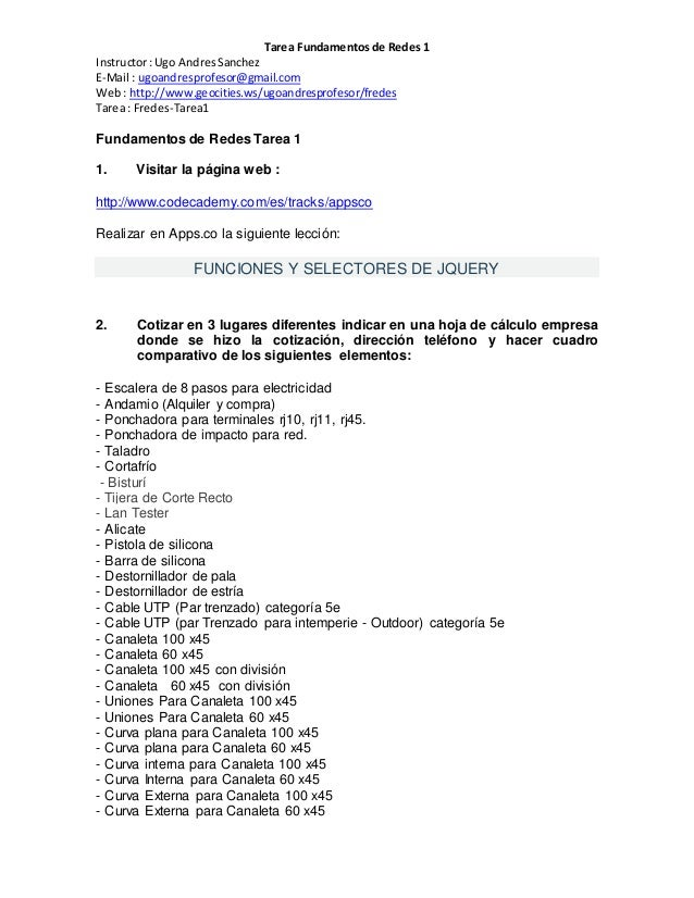 Tarea Fundamentos de Redes 1  Instructor : Ugo Andres Sanchez  E-Mail : ugoandresprofesor@gmail.com  Web : http://www.geoc...