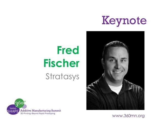Keynote Fred Fischer Stratasys