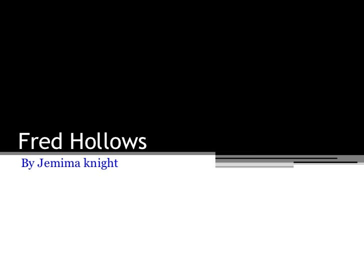 Fred Hollows<br />By Jemima knight<br />