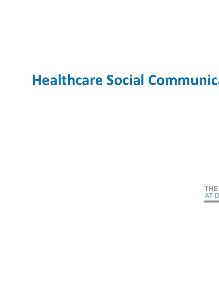 Healthcare Social Communications                               1