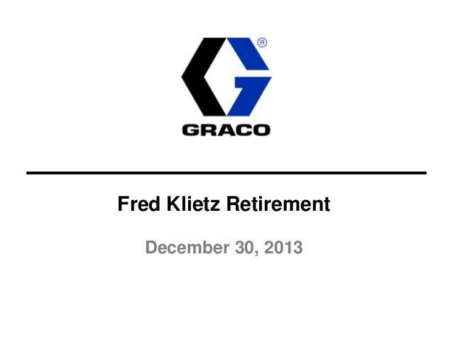 Fred Klietz Retirement December 30, 2013