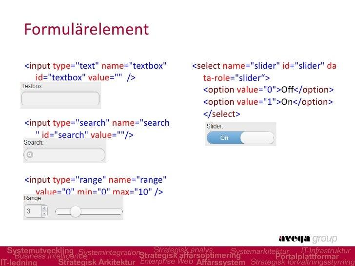 Formulärelement <ul><li>< input  type =&quot;text&quot;  name =&quot;textbox&quot;  id =&quot;textbox&quot;  value =&q...