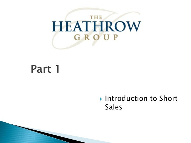    Introduction to Short    Sales