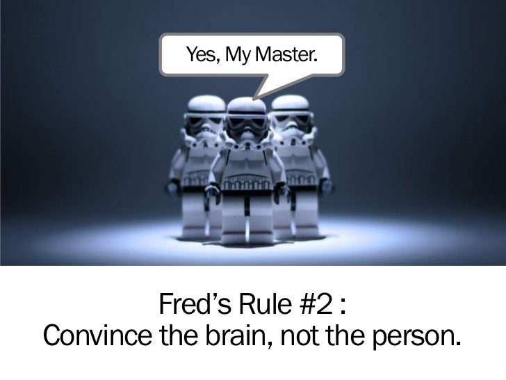 Yes My Master Fred S Rule