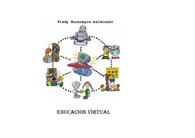 Fredy Bocanegra maldonado EDUCACION Virtual