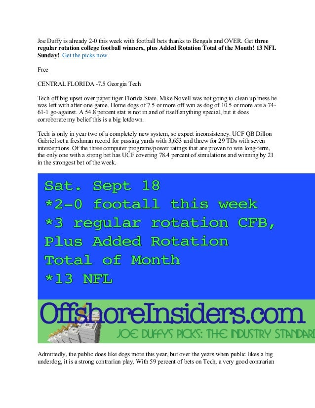 Joe Duffy is already 2-0 this week with football bets thanks to Bengals and OVER. Get three regular rotation college footb...