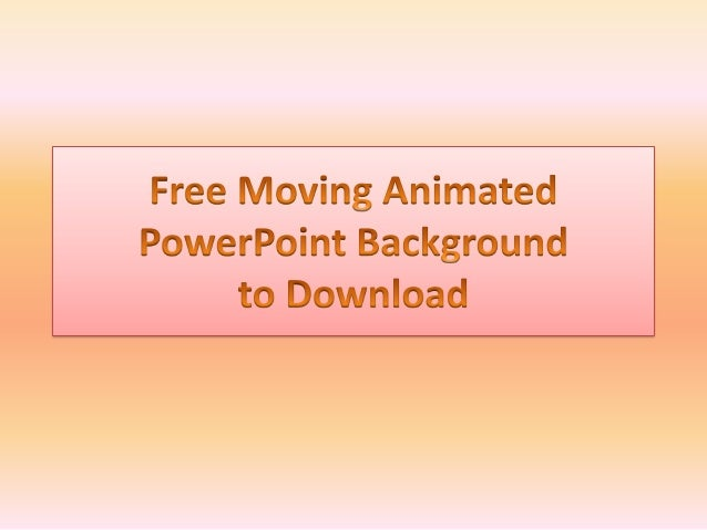 PowerPoint Templates and Animated Background to Download