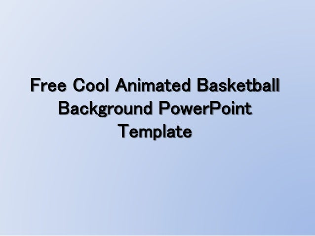 Free Cool Animated Basketball Background Powerpoint Template